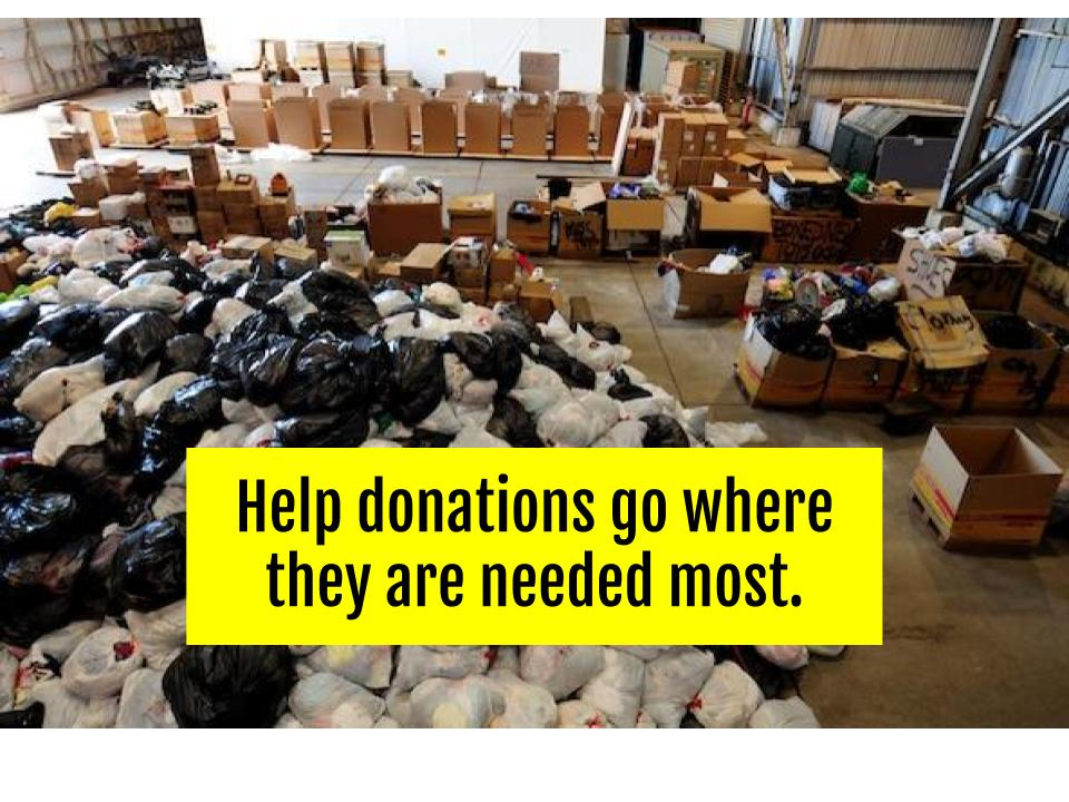 "Photo of bags and bags full of donations. Text says ""Help donations go where they are needed most."""